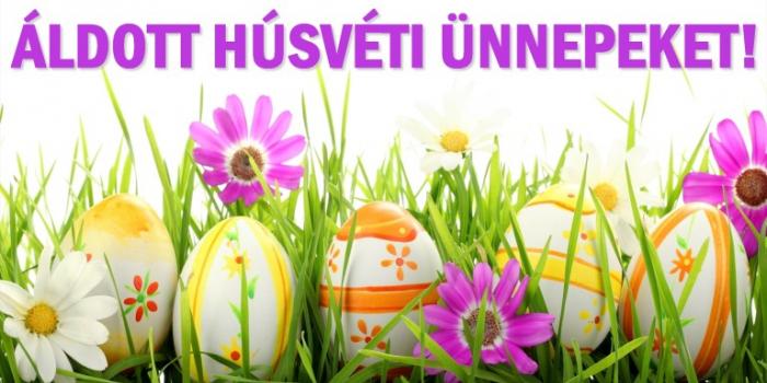 Áldott Húsvéti Ünnepeket!